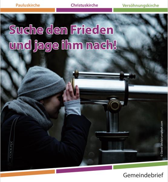 Read more about the article Gemeindebrief 2018-3 – Suche den Frieden und jage ihm nach